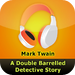A Double Barrelled Detective Story by Mark Twain  (audiobook)